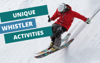 unique whistler activities to do