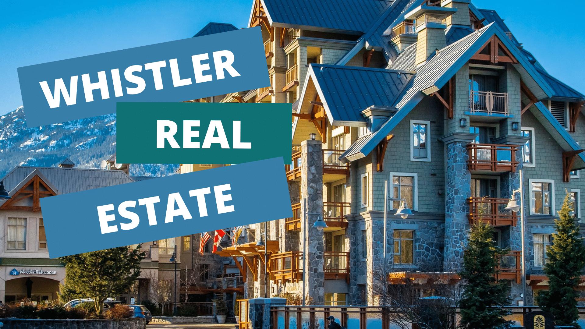 buying whistler real estate
