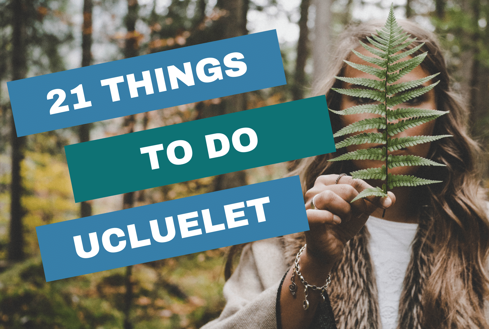 21 things to do in ucluelet